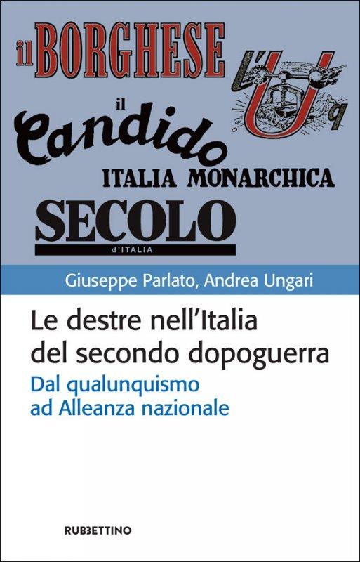 Le destre nell'Italia del secondo dopoguerra