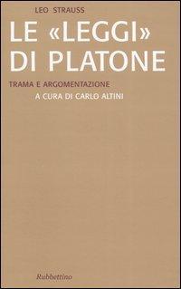 Le «Leggi» di Platone. Trama e argomentazione