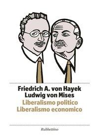 Liberalismo politico. Liberalismo economico