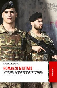 Romanzo militare. #Operazione Double Sierra