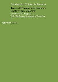 Tracce dell'umanesimo cristiano: Dante e i papi umanisti