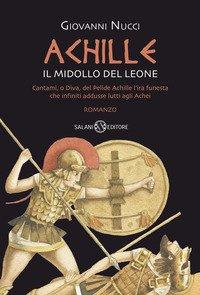 Achille. Il midollo del leone