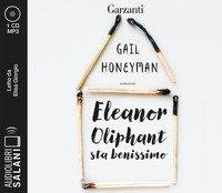 Eleanor Oliphant sta benissimo letto da Elisa Giorgio. Audiolibro. CD Audio formato MP3