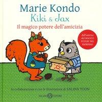 Kiki & Jax. Il magico potere dell'amicizia