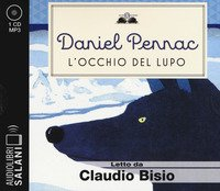 L'occhio del lupo letto da Claudio Bisio. Audiolibro. CD Audio formato MP3
