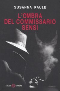 L'ombra del commissario Sensi