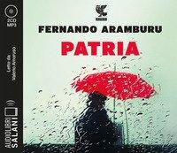 Patria letto da Valerio Amoruso. Audiolibro. 2 CD Audio formato MP3