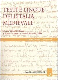 I testi e le lingue dell'Italia medievale