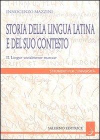 Storia della lingua latina e del suo contesto