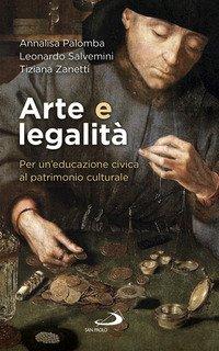 Arte e legalità. Per un'educazione civica al patrimonio culturale