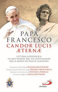 Candor Lucis aeternae. Lettera apostolica in occasione del VII centenario della morte di Dante Alighieri