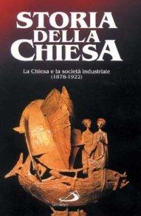 La Chiesa e la società industriale (1878 - 1922)