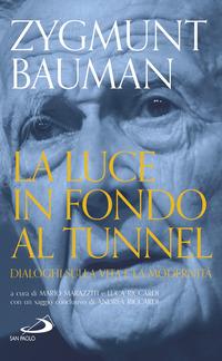 Luce In Fondo Al Tunnel (la)