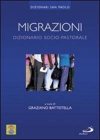 Migrazioni. Dizionario socio-pastorale