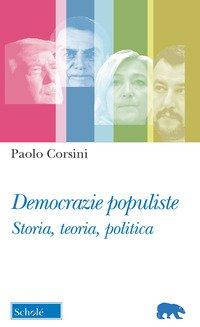 Democrazie populiste. Storia, teoria, politica