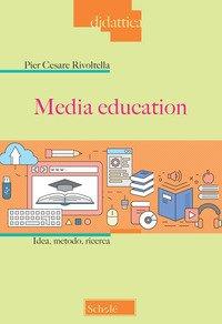 Media education. Idea, metodo, ricerca