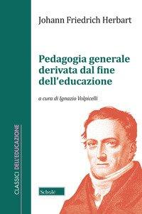 Pedagogia generale derivata dal fine dell'educazione