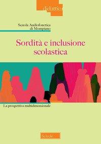 Sordità e inclusione scolastica. La prospettiva multidimensionale
