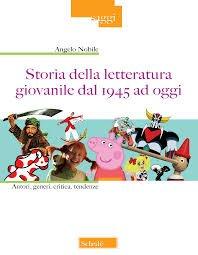 Storia della letteratura giovanile dal 1945 ad oggi. Autori, generi, critica, tendenze