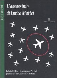 L'assassinio di Enrico Mattei