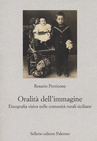 L'oralità dell'immagine. Etnografia visiva nelle comunità rurali siciliane