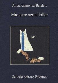 Mio caro serial killer