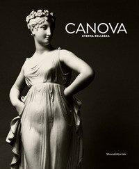 Canova eterna bellezza. Catalogo della mostra (Roma, 9 ottobre 2019-15 marzo 2020)