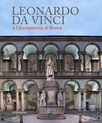 Leonardo da Vinci e l'Accademia di Brera