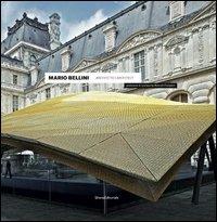 Mario Bellini architetto. Ediz. italiana e inglese