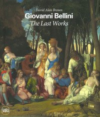 Giovanni Bellini. The last works
