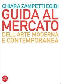 Guida al mercato dell'arte moderna e contemporanea