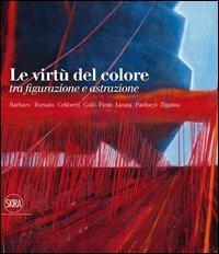 Le virtù del colore tra figurazione e astrazione