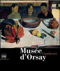Musée d'Orsay. Capolavori