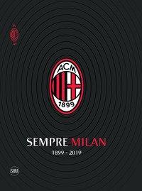 Sempre Milan 1899-2019