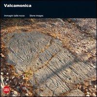 Valcamonica. Immagini dalle rocce. Ediz. italiana e inglese
