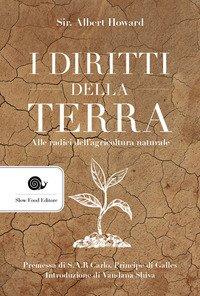 I diritti della terra. Alle radici dell'agricoltura naturale