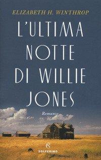 L'ultima notte di Willie Jones