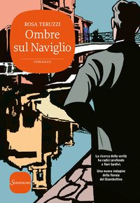 Ombre sul Naviglio. I delitti del casello