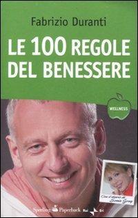 Le cento regole del benessere