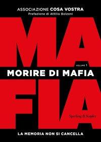 Morire di mafia. La memoria non si cancella