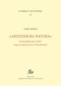 «Artefiziosa natura». Leonardo da Vinci dalla magia alla filosofia