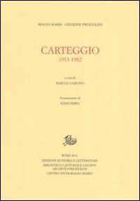 Carteggio 1913-1982