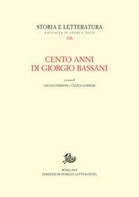 Cento anni di Giorgio Bassani