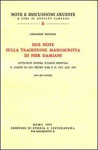 Due note sulla tradizione manoscritta di Pier Damiani:Antilogus contra Judaeos epistola. Il codice di San Pietro D 206 e il Vat. lat. 3797
