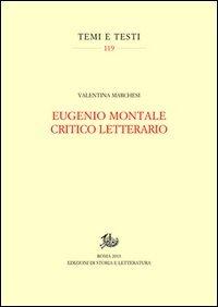 Eugenio Montale critico letterario