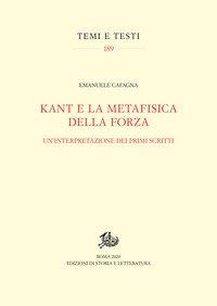 Kant e la metafisica della forza. Un'interpretazione dei primi scritti
