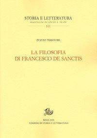 La filosofia di Francesco De Sanctis
