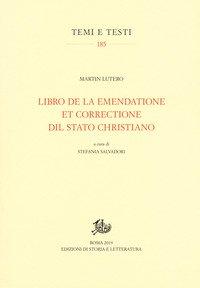 Libro de la emendatione et correctione dil Stato christiano