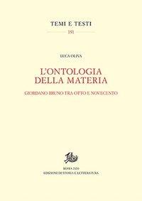 L'ontologia della materia. Giordano Bruno tra Otto e Novecento