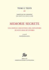 Memorie segrete. Una cronaca seicentesca del monastero di Santa Rosa di Viterbo